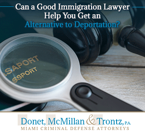 Picture of a Passport, Learn What to do If You are Facing Deportation from Miami Criminal Defense Lawyers
